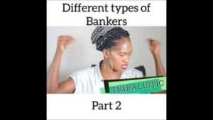 Video: Maraji – Different Types of Bankers